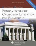 Fundamentals of California Litigation for Paralegals, Fifth Edition (Aspen College)