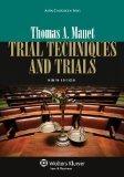 Trial Techniques, Ninth Edition (Aspen Coursebook)