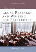Legal Research and Writing for Paralegals 7e