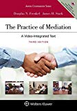 The Practice of Mediation: A Video-integrated Text (Aspen Coursebook)