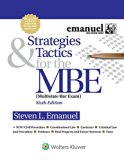 Strategies & Tactics for the MBE (Emanuel Bar Review)