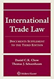 International Trade Law: Documents Supplement to the Third Edition (Supplements)