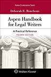 Aspen Handbook for Legal Writers: A Practical Reference (Aspen Coursebook)