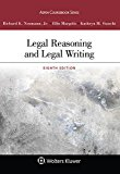 Legal Reasoning and Legal Writing (Aspen Coursebook)