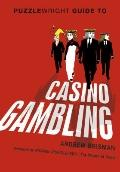 Puzzlewright Guide to Casino Gambling