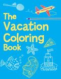 Vacation Coloring Book