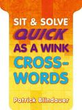 Sit and Solve Quick As a Wink Crosswords