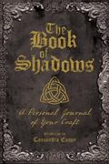 Book of Shadows : A Personal Journal of Your Craft