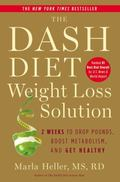 Dash Diet Weight Loss Solution : 2 Weeks to Drop Pounds, Boost Metabolism and Get Healthy