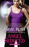 Angel Seduced : The Hidden Series: Book 3