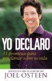 Yo Declaro: 31 Promesas Para Proclamar Sobre Su Vida (Spanish Edition)