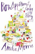 Bon Appetempt : A Coming-Of-Age Story (with Recipes!)