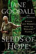 Seeds of Hope : Wisdom and Wonder from the World of Plants