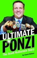 Ultimate Ponzi : The Scott Rothstein Story