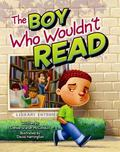 Boy Who Wouldn't Read
