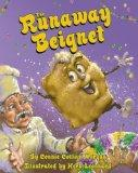 Runaway Beignet, The