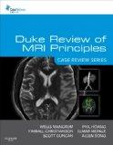 Duke Review of MRI Principles: Case Review Series