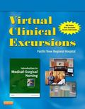 Virtual Clinical Excursions 3. 0 for Introduction to Medical-Surgical Nursing