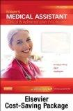 Today's Medical Assistant - Text and Study Guide Package: Clinical and Administrative Proced...