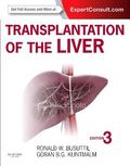 Transplantation of the Liver : Expert Consult - Online and Print