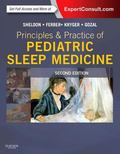 Principles and Practice of Pediatric Sleep Medicine : Expert Consult - Online and Print