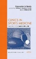 Concussion in Sports, An Issue of Clinics in Sports Medicine (The Clinics: Orthopedics)