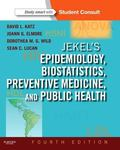 Jekel's Epidemiology, Biostatistics, Preventive Medicine, and Public Health : With STUDENT C...