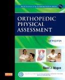 Orthopedic Physical Assessment, 6e (Orthopedic Physical Assessment (Magee))