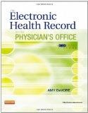 The Electronic Health Record for the Physician's Office with MedTrak Systems, 1e