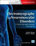 Electromyography and Neuromuscular Disorders: Clinical-Electrophysiologic Correlations (Expe...