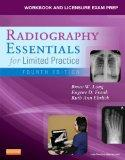 Workbook and Licensure Exam Prep for Radiography Essentials for Limited Practice, 4e