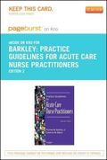 Practice Guidelines for Acute Care Nurse Practitioners - Pageburst e-Book on Kno (Retail Acc...
