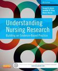 Understanding Nursing Research : Building an Evidence-Based Practice