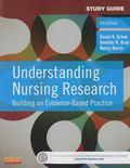 Study Guide for Understanding Nursing Research : Building an Evidence-Based Practice