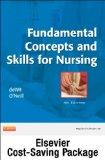 Fundamental Concepts and Skills for Nursing- Text and Mosby's Nursing Video Skills - Student...