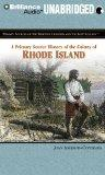 A Primary Source History of the Colony of Rhode Island (Primary Sources of the Thirteen Colo...