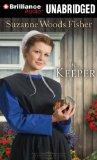The Keeper: A Novel (Stoney Ridge Seasons Series)