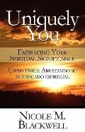 Uniquely You: Embracing Your Spiritual Significance