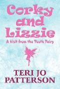 Corky and Lizzie : A Visit from the Tooth Fairy