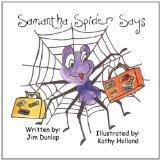 Samantha Spider Says