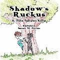 Shadow's Ruckus