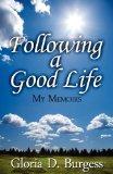 Following a Good Life: My Memoirs