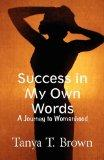 Success in My Own Words : A Journey to Womanhood
