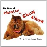 The Story of Chester the Chow Chow