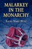 Malarkey in the Monarchy