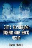 Jim's Recurring Dream Was Back Again