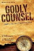 Godly Counsel: Scriptures For Today's World