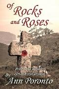 Of Rocks and Roses : Poetry and Parables of Faith and Promise