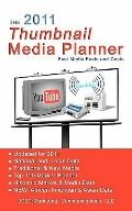 2011 Thumbnail Media Planner : Fast Media Facts and Costs