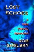 Lost Echoes: A Time Travel Romance